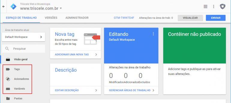Como o Gerenciador de Tags do Google funciona - Tríscele